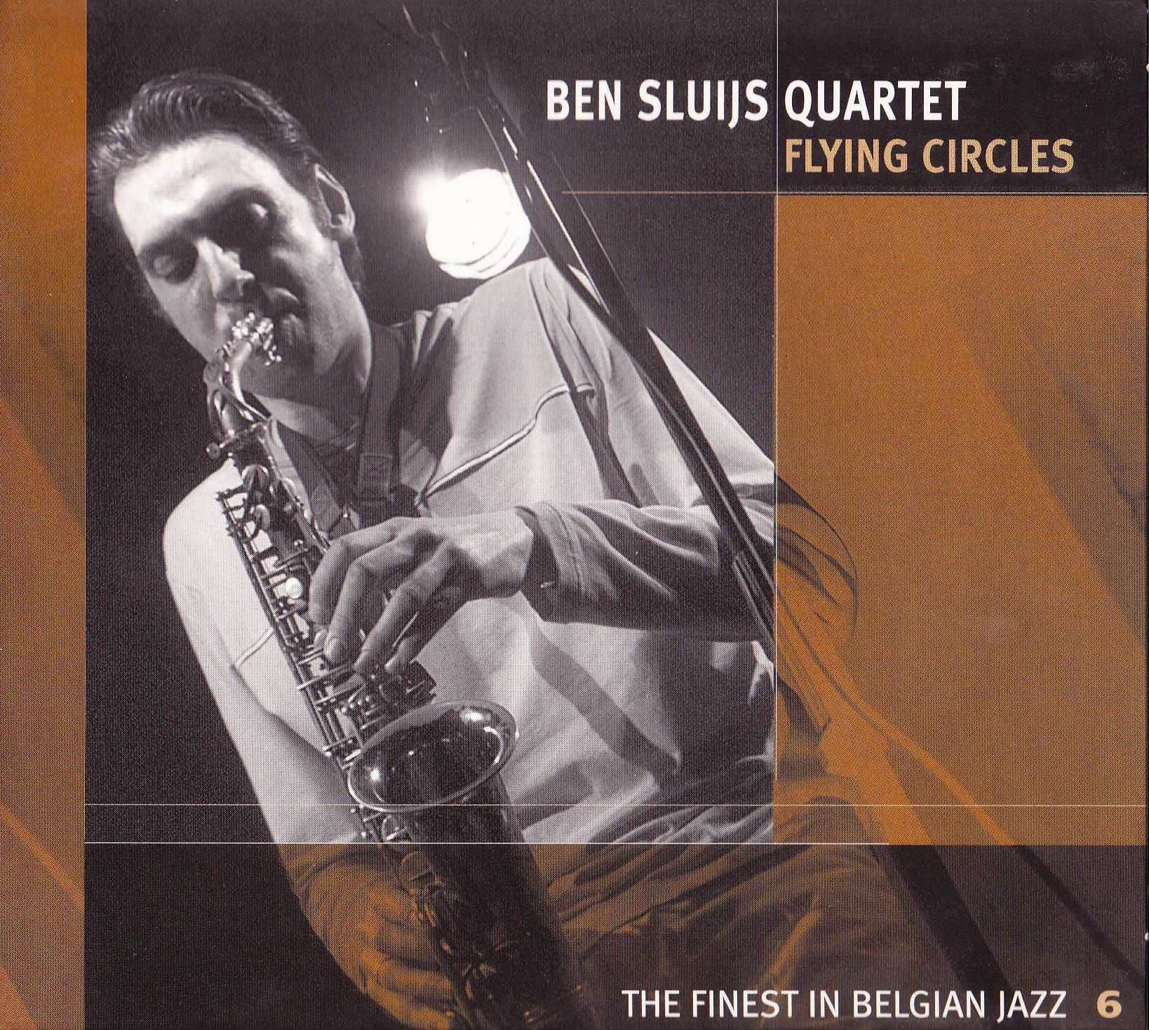 "Ben Sluys Quartet: ""Flying Circles"" ('02)"