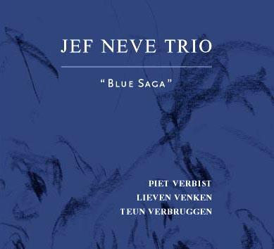 """Jef Neve trio: """"Blue Saga"""" ('03)"""