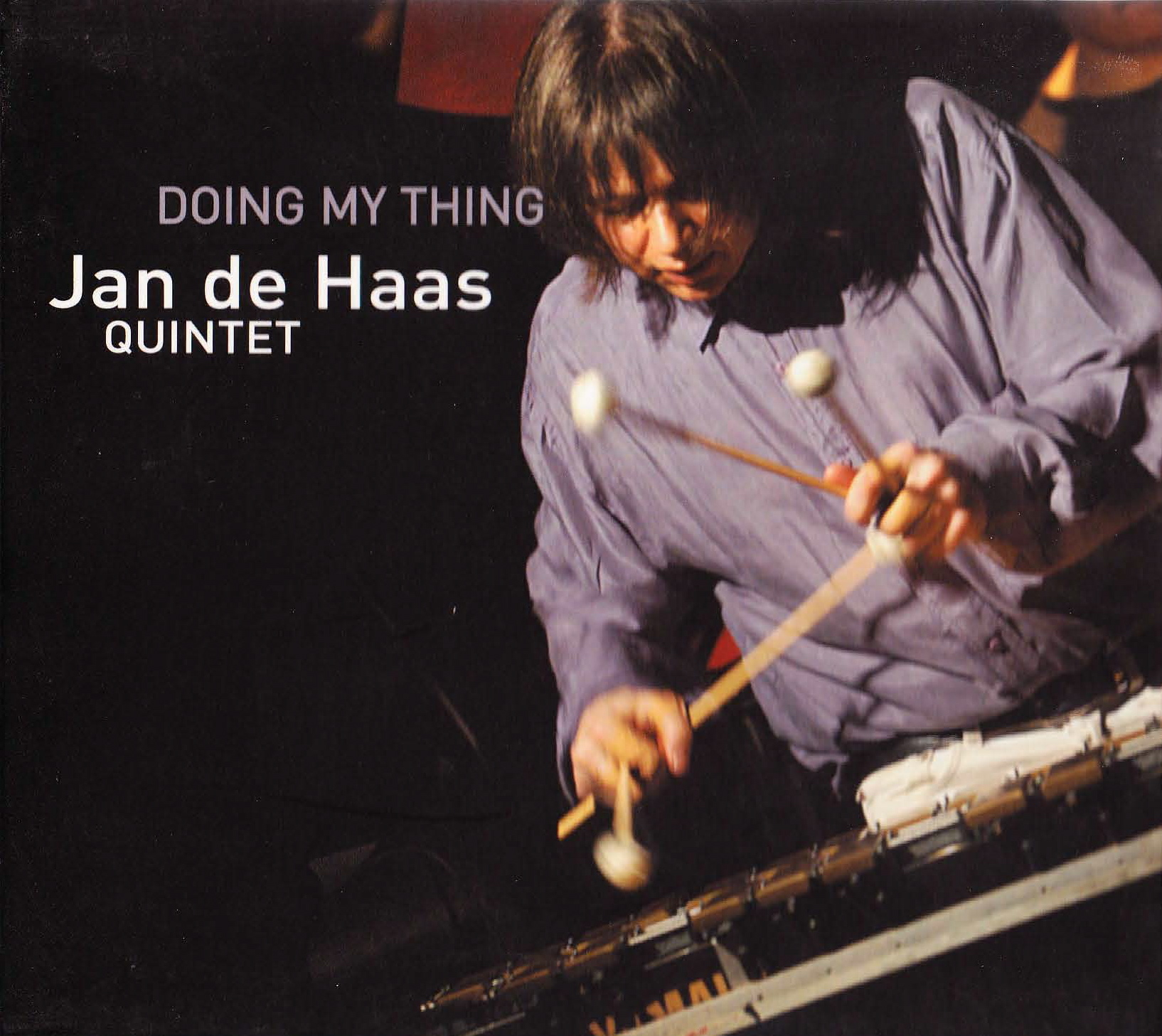 "Jan de Haas Quintet: ""Doing My Thing"" ('03)"