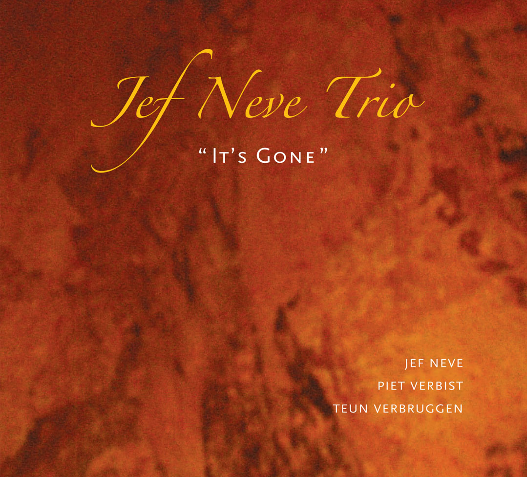 "Jef Neve trio: ""It's Gone"" ('04)"
