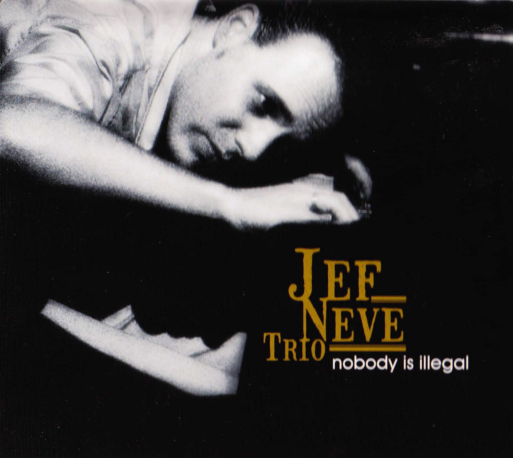 "Jef Neve trio: ""Nobody Is Illegal"" ('06)"