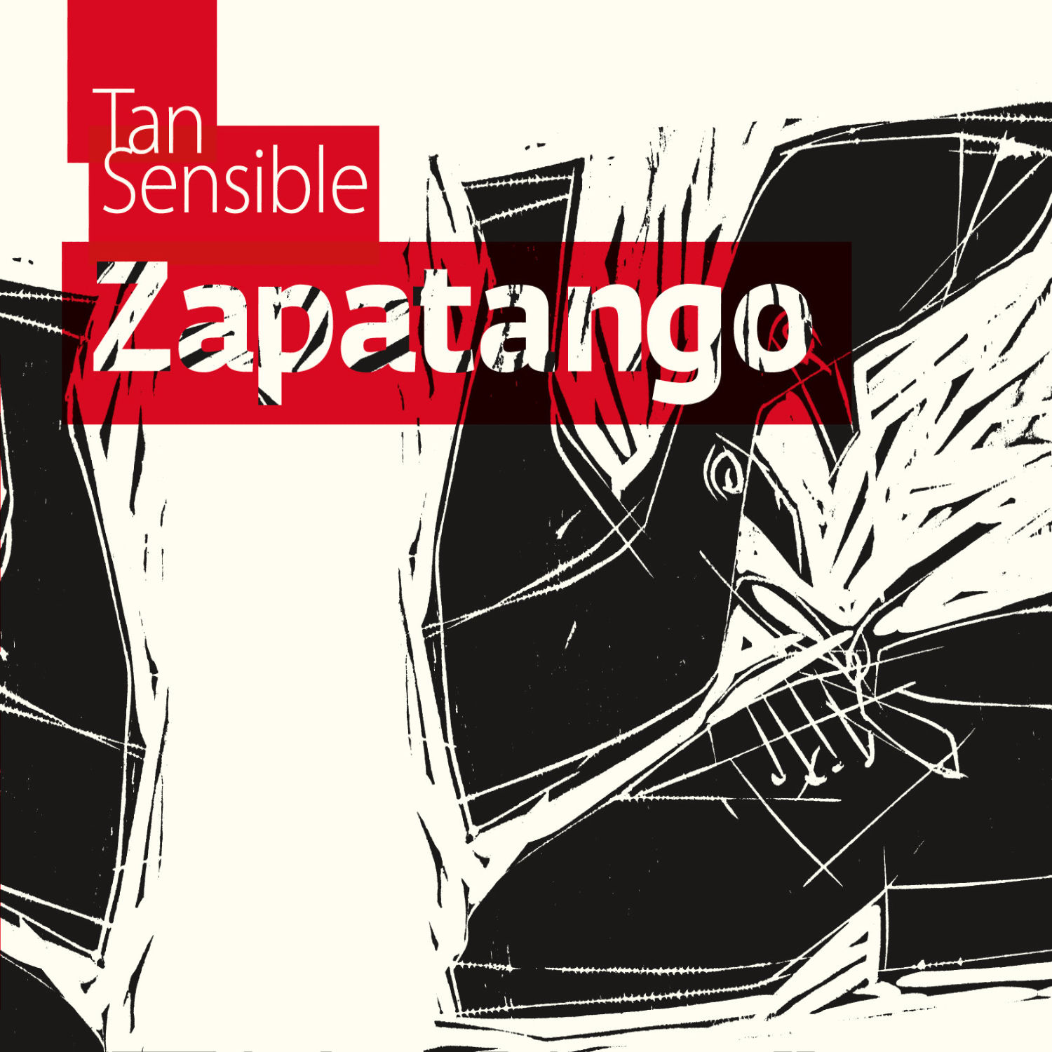 "Zapatango: ""Tan Sensible"" ('10)"