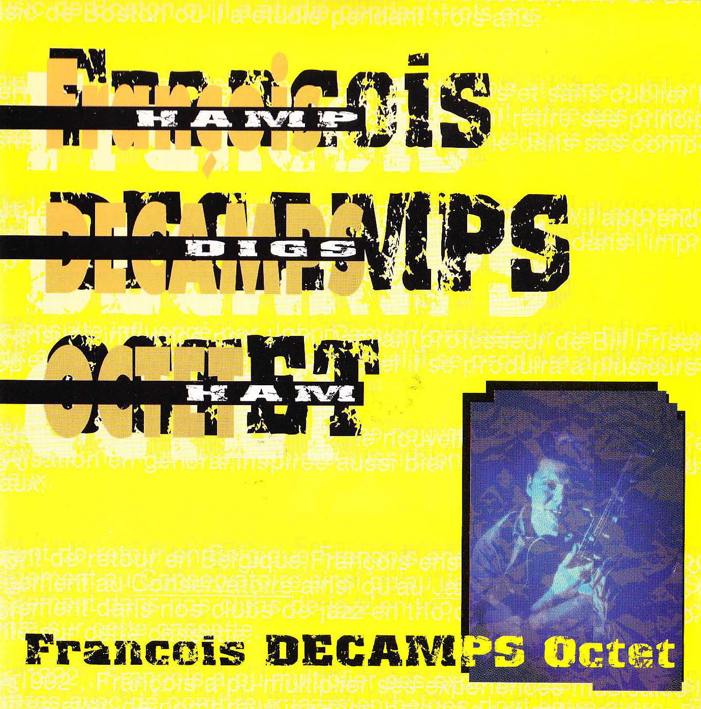"François Decamps Octet: ""Hamp Digs Ham"" ('98)"