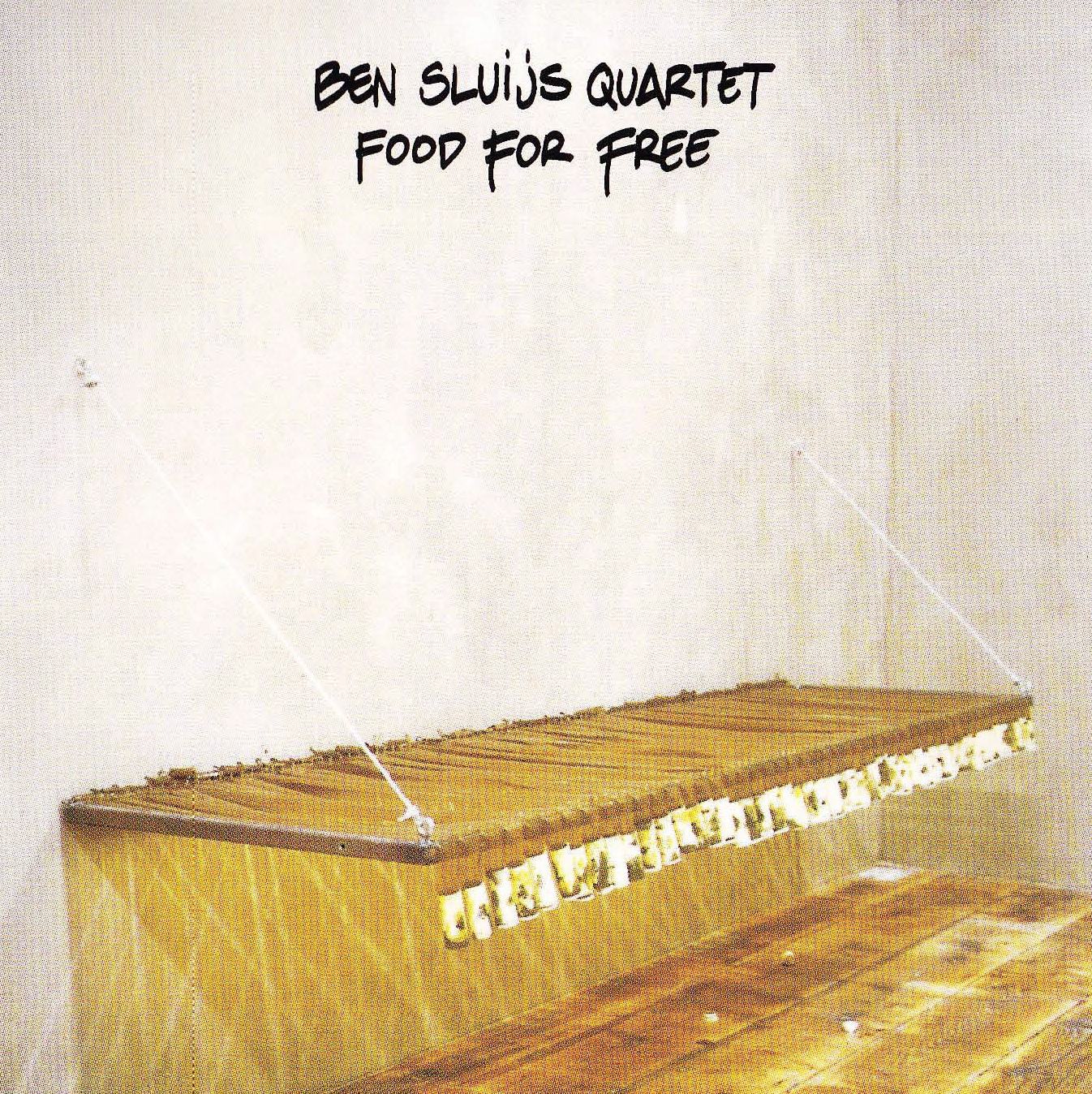 "Ben Sluys Quartet: ""Food For Free"" ('97)"