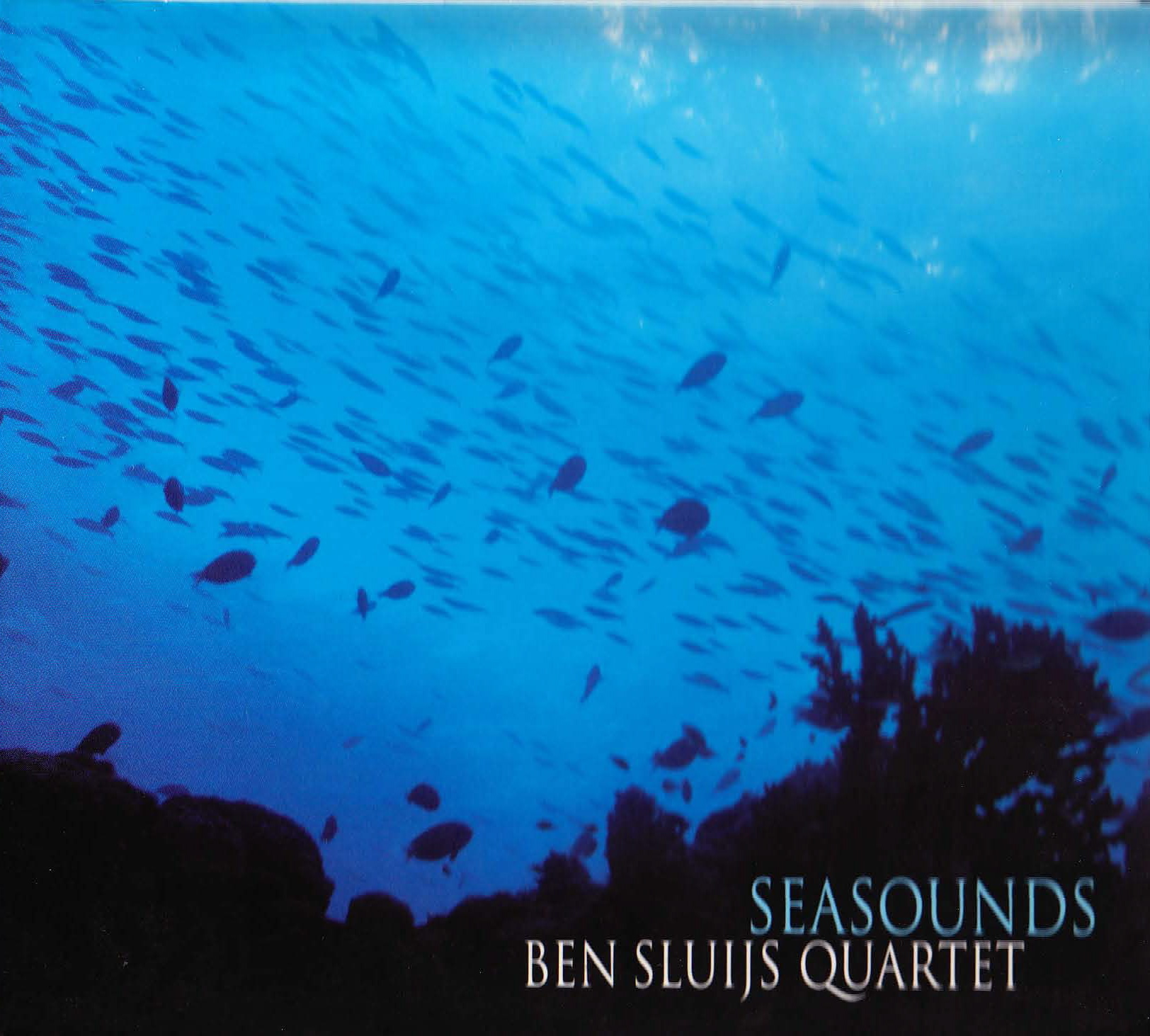 "Ben Sluys Quartet: ""Sea Sounds"" ('01)"