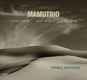 mamutrio-primal-excistence