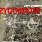 """Piet   Verbist: """"Zygomatik"""" ('12)"""